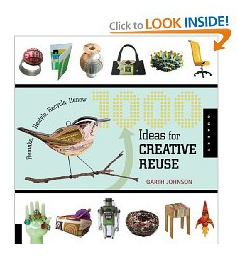 1000 Ideas for Creative Reuse Paperback